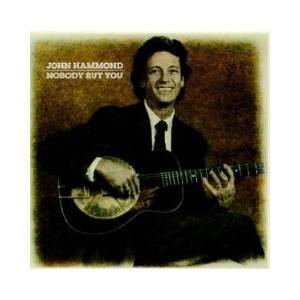 Cover - John Hammond: Nobody But You
