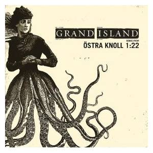 Cover - Grand Island: Songs From Östra Knoll 1:22