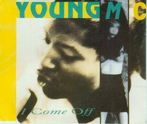 Cover - Young M.C.: I Come Off