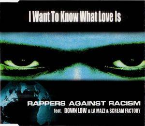 Cover - Rappers Against Racism: I Want To Know What Love Is