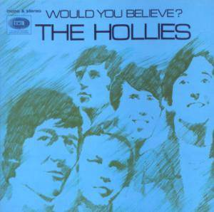 Cover - Hollies, The: Would You Believe?