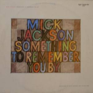 Cover - Mick Jackson: Something To Remember You By