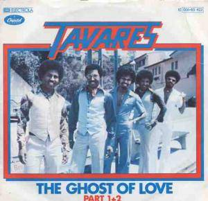 Tavares: Ghost Of Love Part 1+2, The - Cover