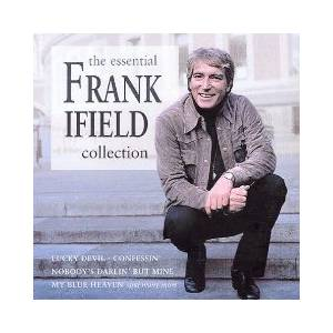 Cover - Frank Ifield: Essential Frank Ifield Collection, The