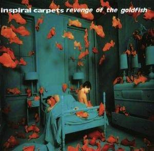 Inspiral Carpets: Revenge Of The Goldfish (CD) - Bild 1