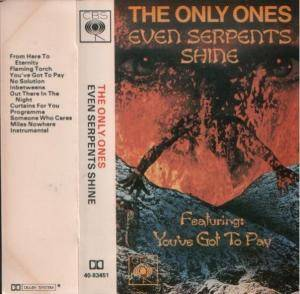 Cover - Only Ones, The: Even Serpents Shine