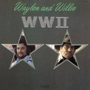 Cover - Waylon Jennings & Willie Nelson: WW II