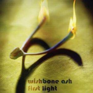 Wishbone Ash: First Light - Cover