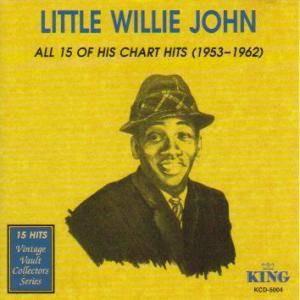 Cover - Little Willie John: All 15 Of His Chart Hits