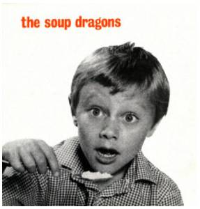 Cover - Soup Dragons, The: Whole Wide World
