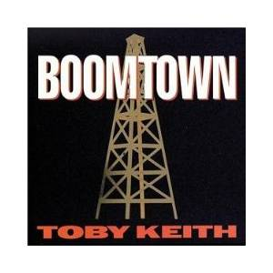 Cover - Toby Keith: Boomtown