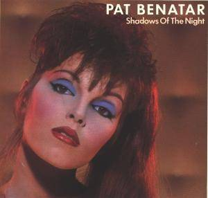 Pat Benatar: Shadows Of The Night - Cover