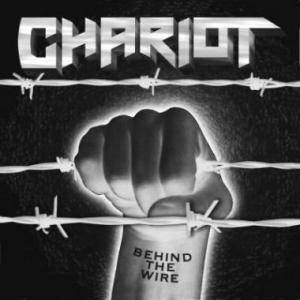 Cover - Chariot: Behind The Wire