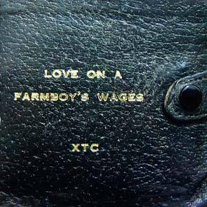 XTC: Love On A Farmboy's Wages - Cover