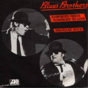 "The Blues Brothers: Everybody Needs Somebody To Love (7"") - Bild 1"
