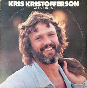 Cover - Kris Kristofferson: Who's To Bless And Who's To Blame