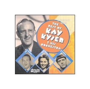 Cover - Kay Kyser & His Orchestra: Best Of Kay Kyser & His Orchestra, The