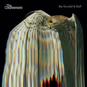 The Courteeners: You Overdid It Doll - Cover