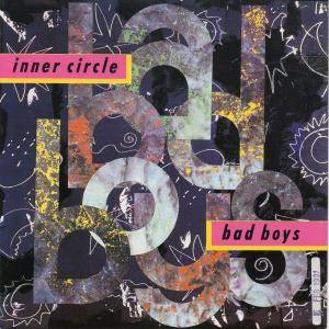 Inner Circle: Bad Boys - Cover