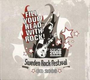 Sweden Rock Festival CD 2008 - Fill Your Head With Rock! - Cover