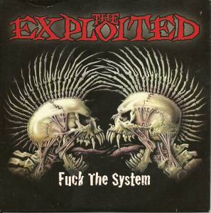 The Exploited: Fuck The System (Promo-CD) - Bild 1