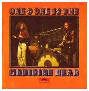 Cover - Medicine Head: One & One Is One