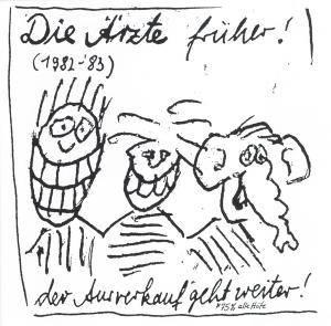 Die Ärzte: Die Ärzte Früher! (1982-'83) Der Ausverkauf* Geht Weiter! (*75% Alte Hüte) (CD) - Bild 1