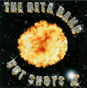 Cover - Beta Band, The: Hot Shots II
