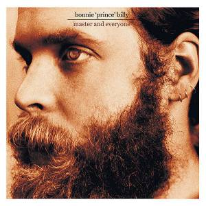 "Cover - Bonnie ""Prince"" Billy: Master And Everyone"