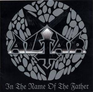 Altar: In The Name Of The Father - Cover