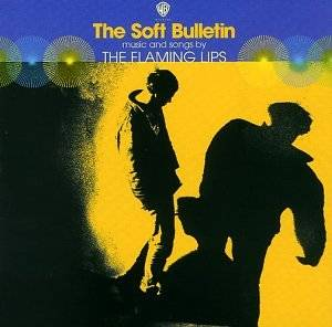 The Flaming Lips: Soft Bulletin, The - Cover
