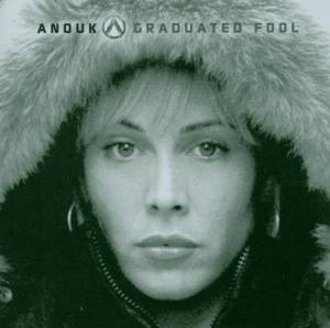 Cover - Anouk: Graduated Fool