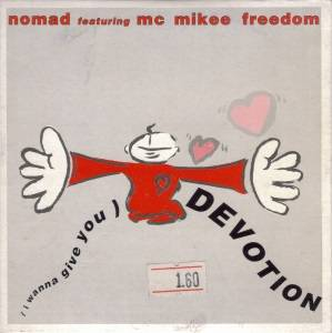 Nomad Feat. MC Mikee Freedom: (I Wanna Give You) Devotion - Cover