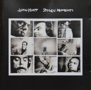 Cover - John Hiatt: Stolen Moments