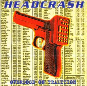 Cover - Headcrash: Overdose On Tradition