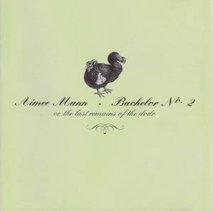 Cover - Aimee Mann: Bachelor No. 2 Or The Last Remains Of The Dodo