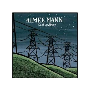 Aimee Mann: Lost In Space - Cover