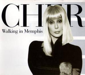 Cher: Walking In Memphis - Cover