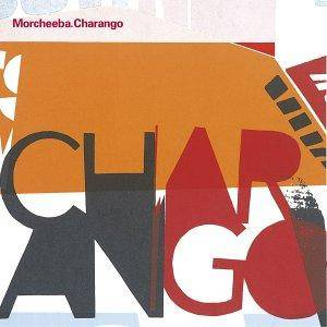Cover - Morcheeba: Charango