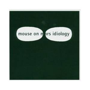 Cover - Mouse On Mars: Idiology