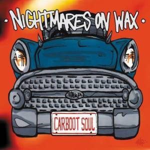 Nightmares On Wax: Carboot Soul - Cover