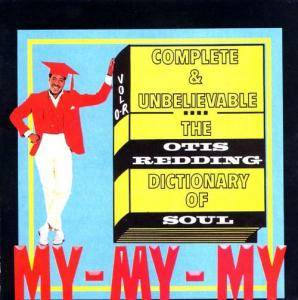 Otis Redding: Complete & Unbelievable: The Otis Redding Dictionary Of Soul - Cover