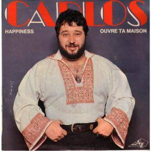 Cover - Carlos: Happiness / Ouvre Ta Maison