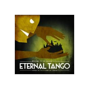 Cover - Eternal Tango: Welcome To The Golden City