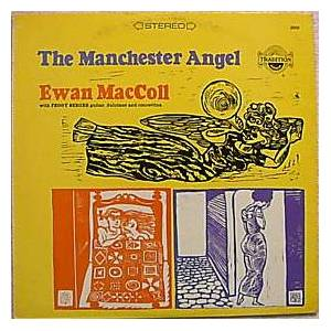 Cover - Ewan MacColl: Manchester Angel, The