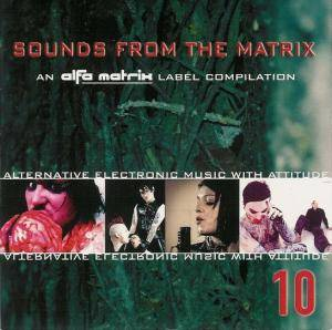 Cover - Kant Kino: Alfa Matrix - Sounds From The Matrix 10