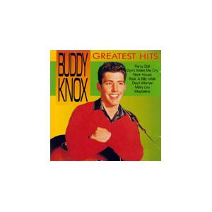 Buddy Knox: Greatest Hits - Cover