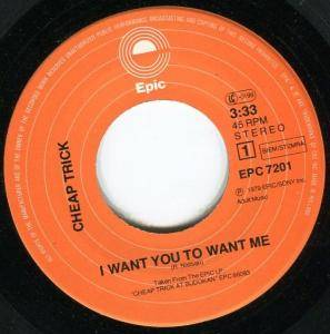 "Cheap Trick: I Want You To Want Me (7"") - Bild 2"