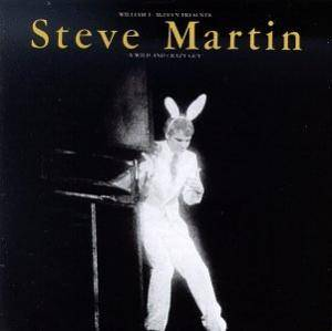 Cover - Steve Martin: Wild And Crazy Guy, A