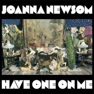 Cover - Joanna Newsom: Have One On Me